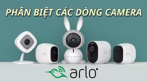 Banner-hd-phan-biet-cac-dong-camera-arlo