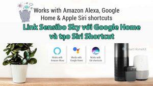 cach-lien-ket-google-home-voi-sensibo-sky-shortcut-siri-banner